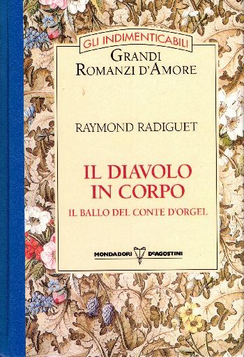Il diavolo in corpo – Il ballo del conte d'Orgel, Raymond Radiguet
