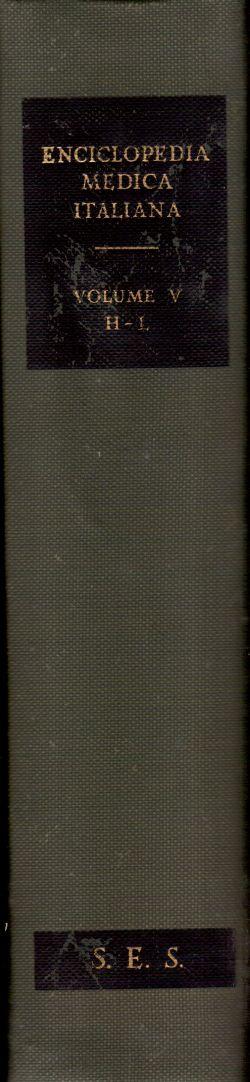 Enciclopedia Medica Italiana. Volume V H-L, AA. VV.