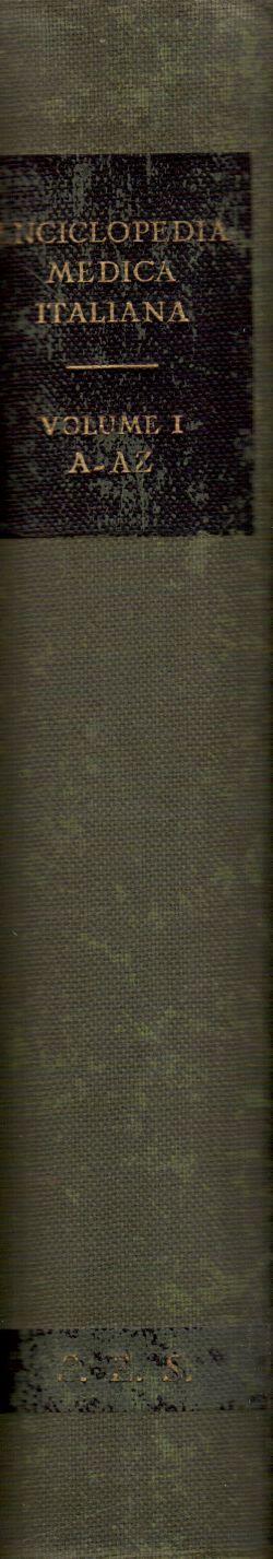 Enciclopedia Medica Italiana. Volume I A-AZ, AA. VV.
