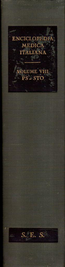 Enciclopedia Medica Italiana. Volume VIII PS-STO, AA. VV.