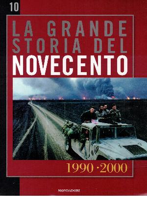 La grande storia del novecento vol.10: 1990 - 2000, AA.VV.