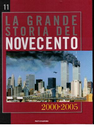 La grande storia del novecento vol.11: 2000 - 2005, AA.VV.