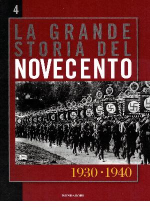 La grande storia del novecento vol.4: 1930 - 1940, AA.VV.