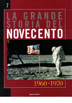 La grande storia del novecento vol.7: 1960 - 1970, AA.VV.