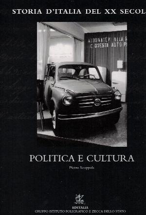 Storia d'Italia del XX secolo Vol.22: Politica e cultura, Pietro Scoppola
