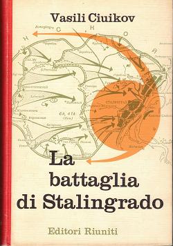 La battaglia di Stalingrado, Ciuikov Vasili