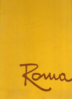 Italia Universale Volume 1. Roma, AA. VV.