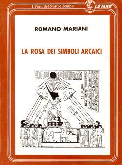 La rosa dei simboli arcaici, Romano Mariani