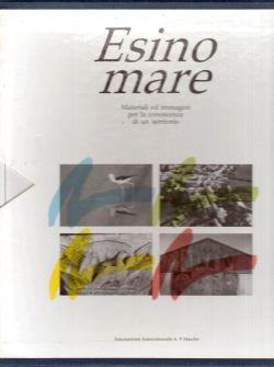 Esino mare. Materiali ed immagini per la conoscenza di un territorio. Opera completa Volumi 1 e 2, AA. VV.