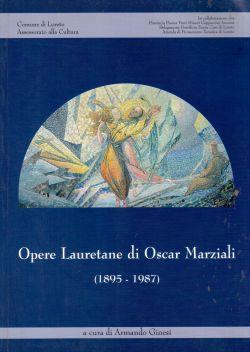 Opere Lauretane di Oscar Marziali (1895-1987), Armando Ginesi