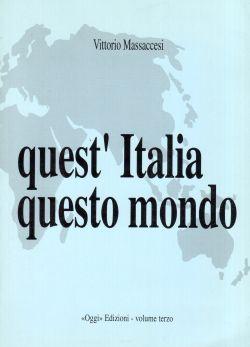 Quest'Italia questo mondo, Vittorio Massaccesi
