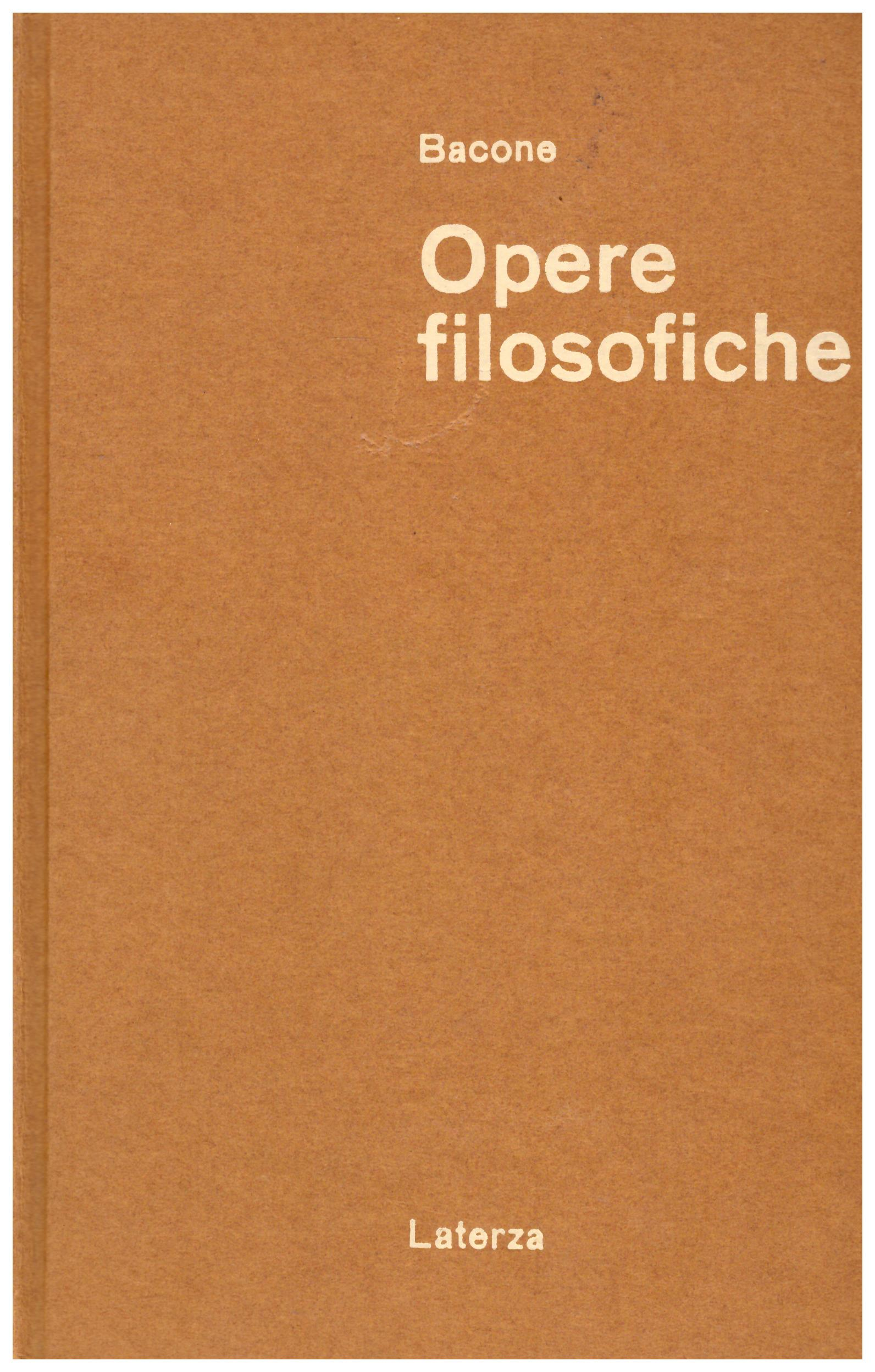 Titolo: Opere filosofiche in 2 volumi Autore: Francesco Bacone, a cura di Enrico De Mas Editore: Laterza, 1965