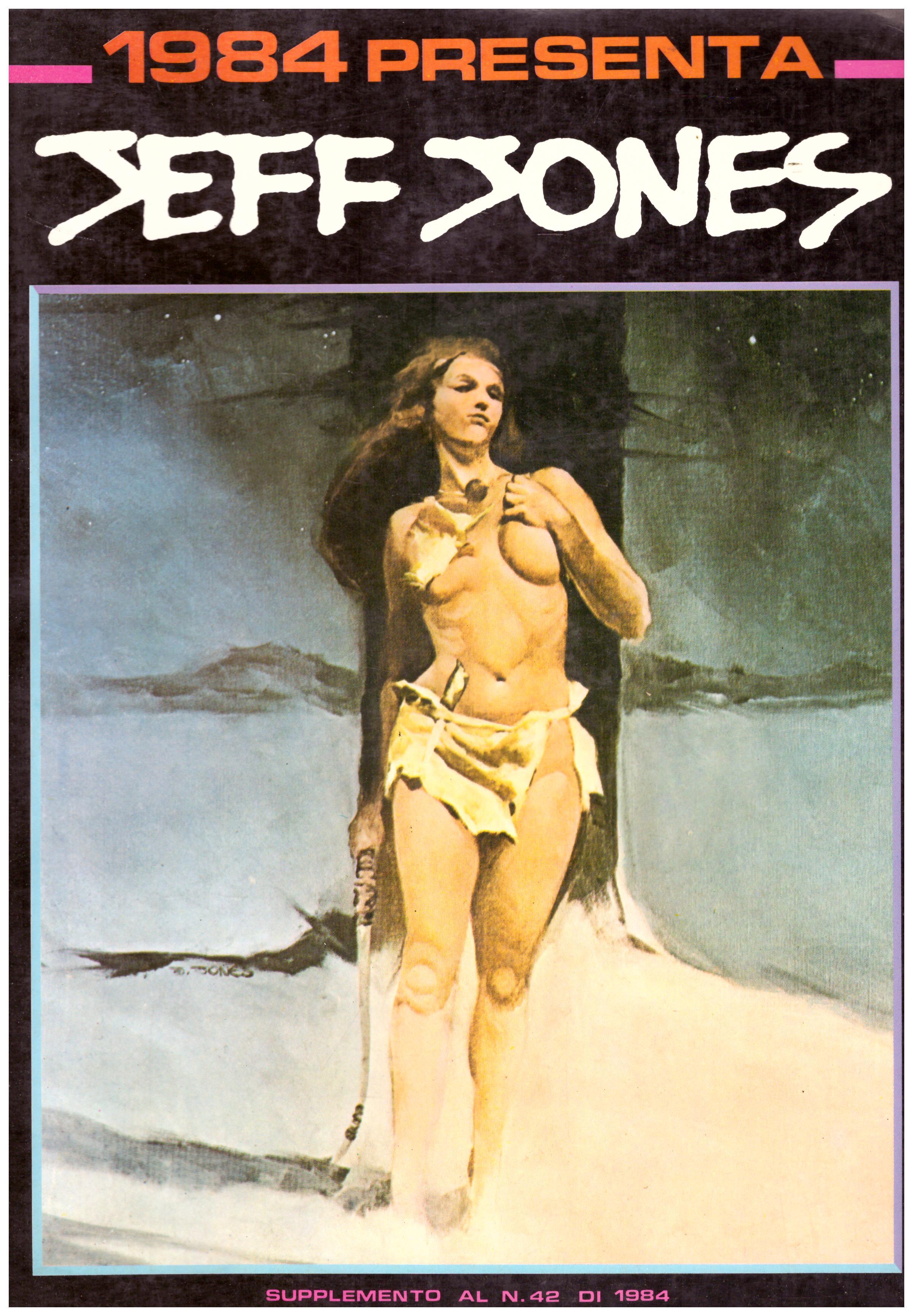 Titolo: 1984 presenta Jeff Jones Autore: AA.VV.  Editore: 1984