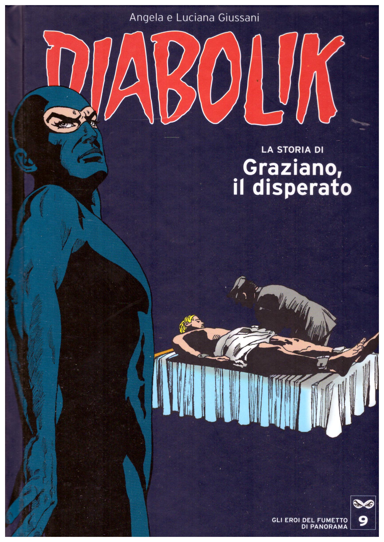 Titolo: Diabolik, gli eroi del fumetto di Panorama n.9  Autore: AA.VV.  Editore: Panorama, 2005
