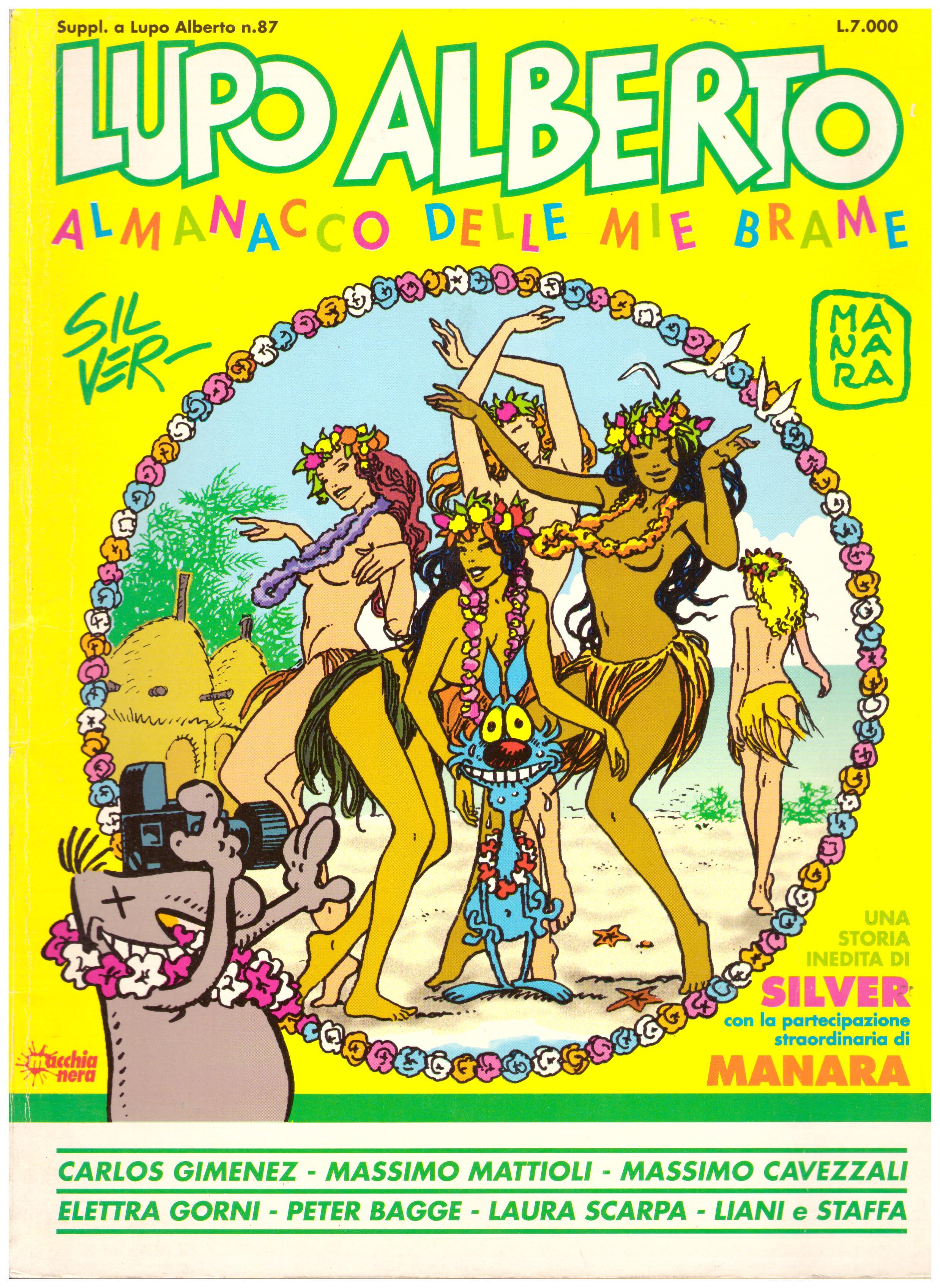 Titolo: Lupo Alberto almanacco delle mie brame Autore : AA.VV. Editore: Macchia nera
