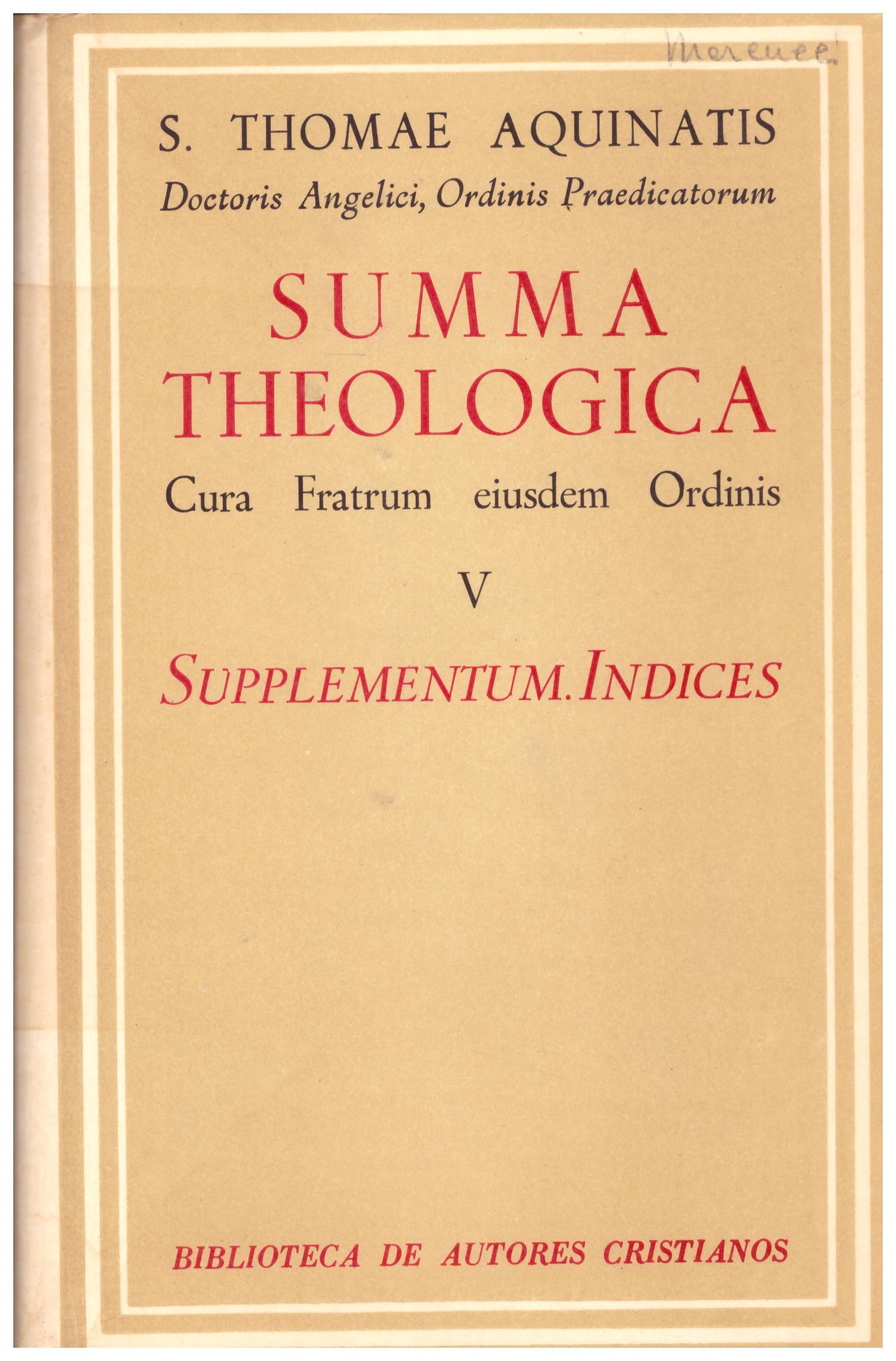 Titolo: Summa theologica in 5 volumi Autore : S. Thomae Aquinatis  Editore: biblioteca de autores cristianos, 1951 Madrid