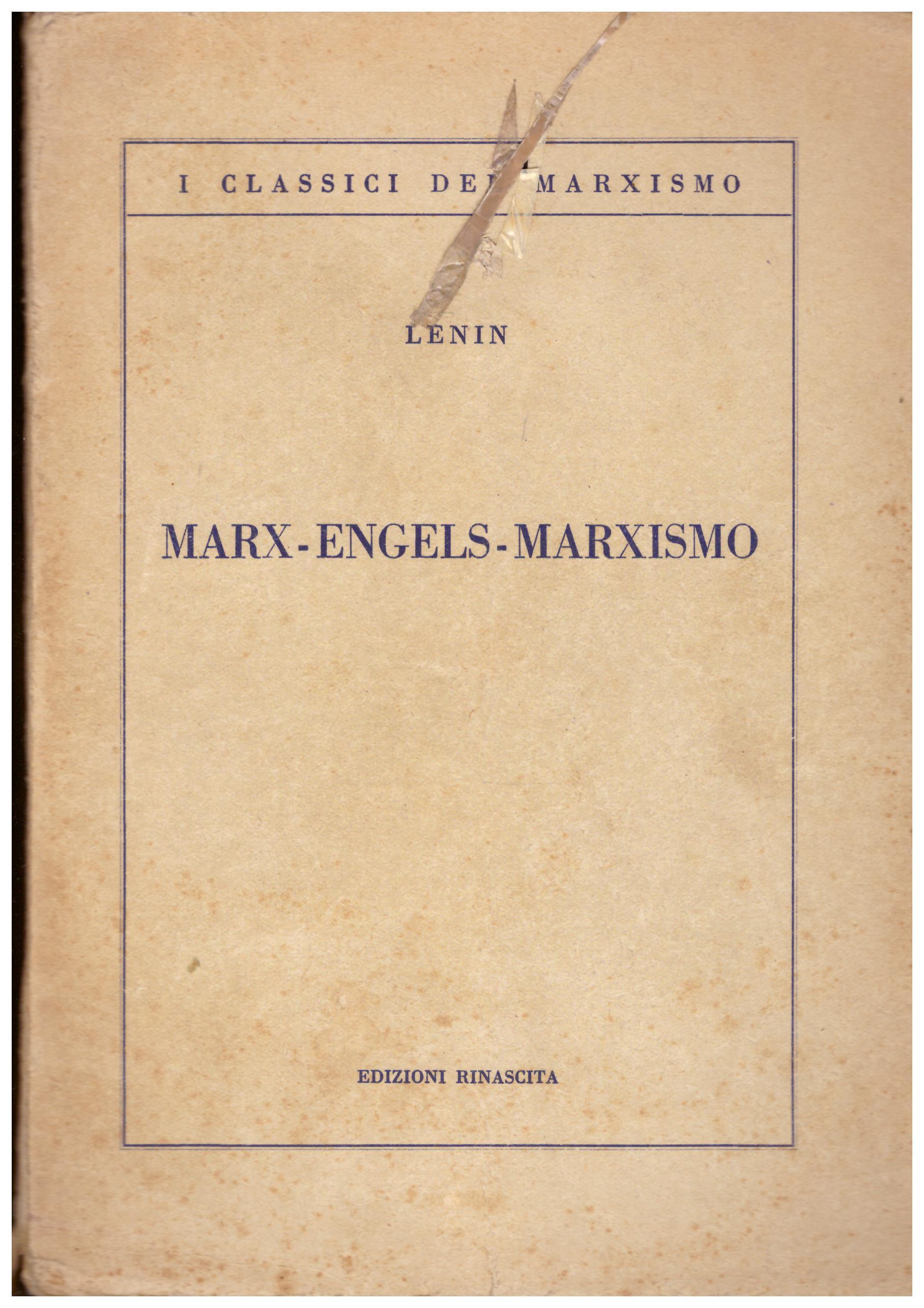 Titolo: Marx Engels Marxismo Autore: Lenin Editore: EDIZIONI RINASCITA