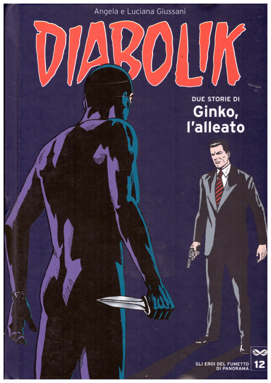 Titolo: Diabolik, gli eroi del fumetto di Panorama n.12 Autore: AA.VV.  Editore: Panorama, 2005