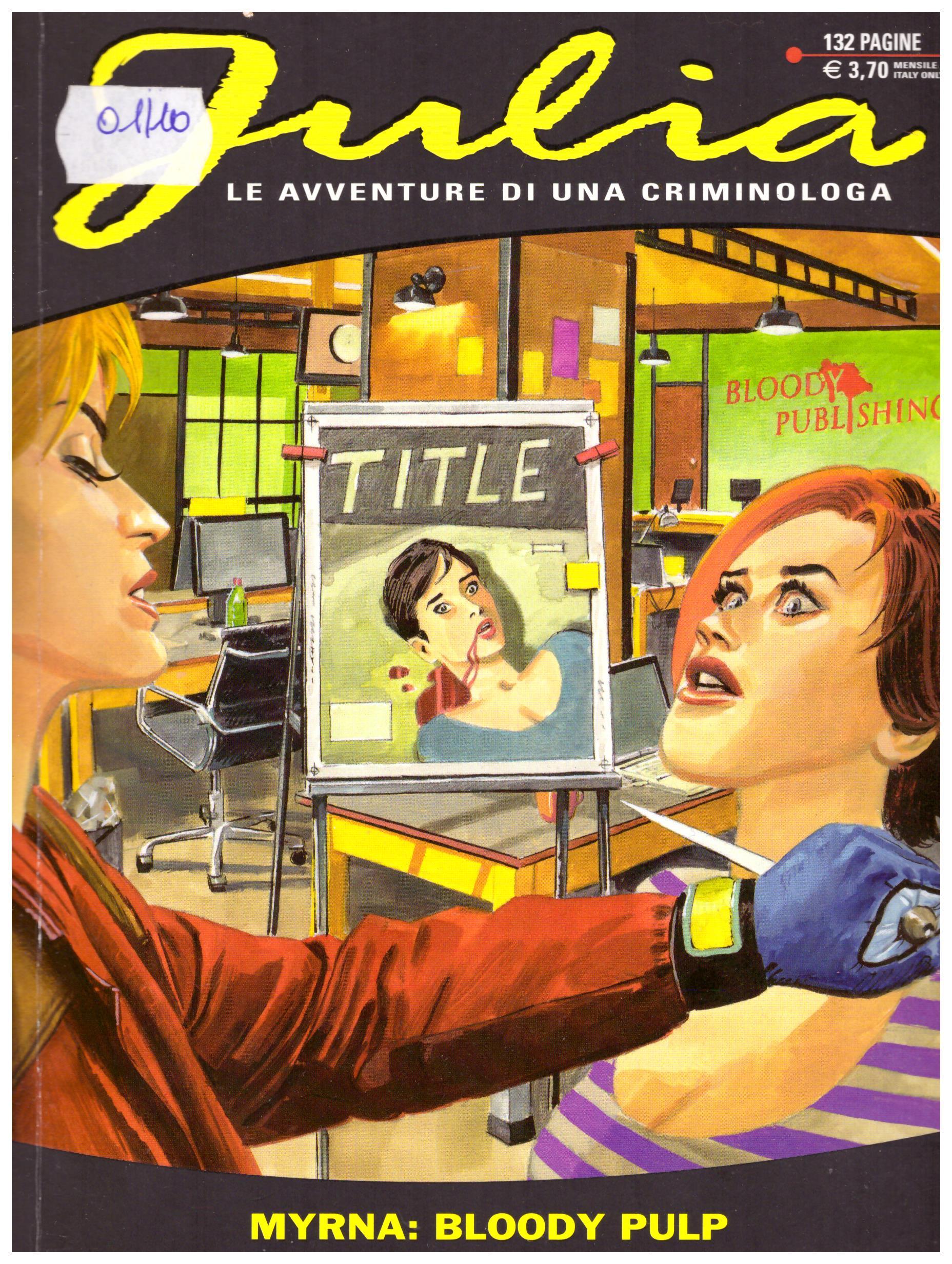 Titolo: Julia n.193 Autore: AA.VV.  Editore: sergio bonelli editore, 2014