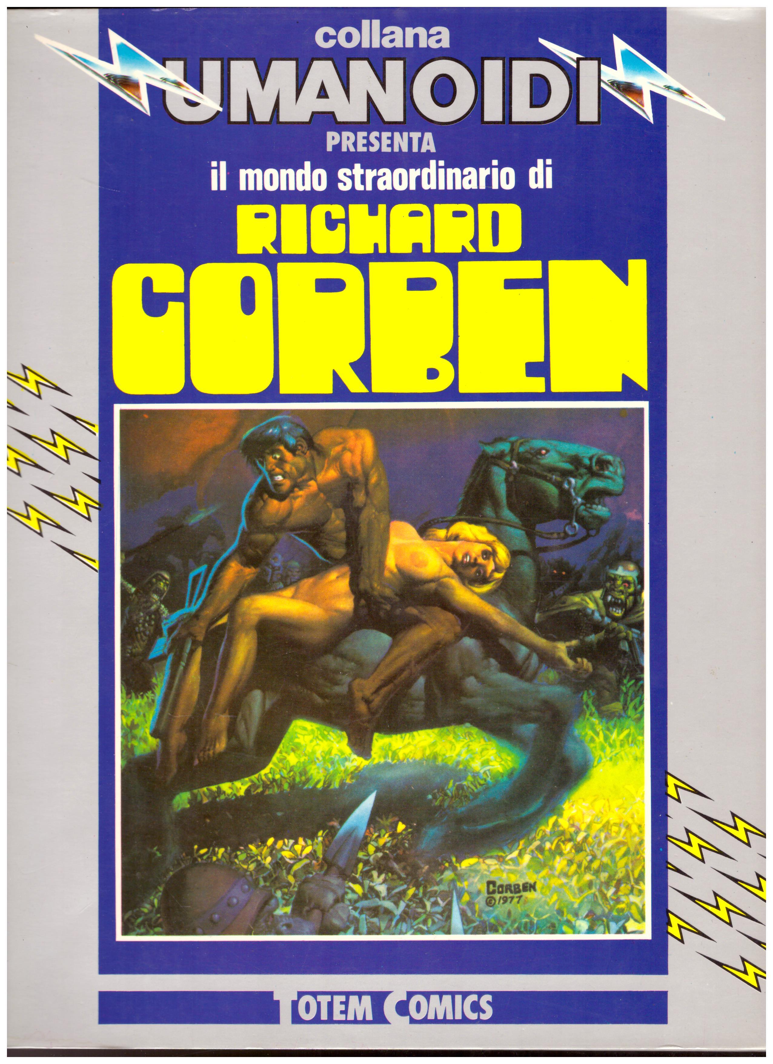 Titolo: collna umanoidi, Richard Corben  Autore: AA.VV. Editore: Nuova frontiera, 1982