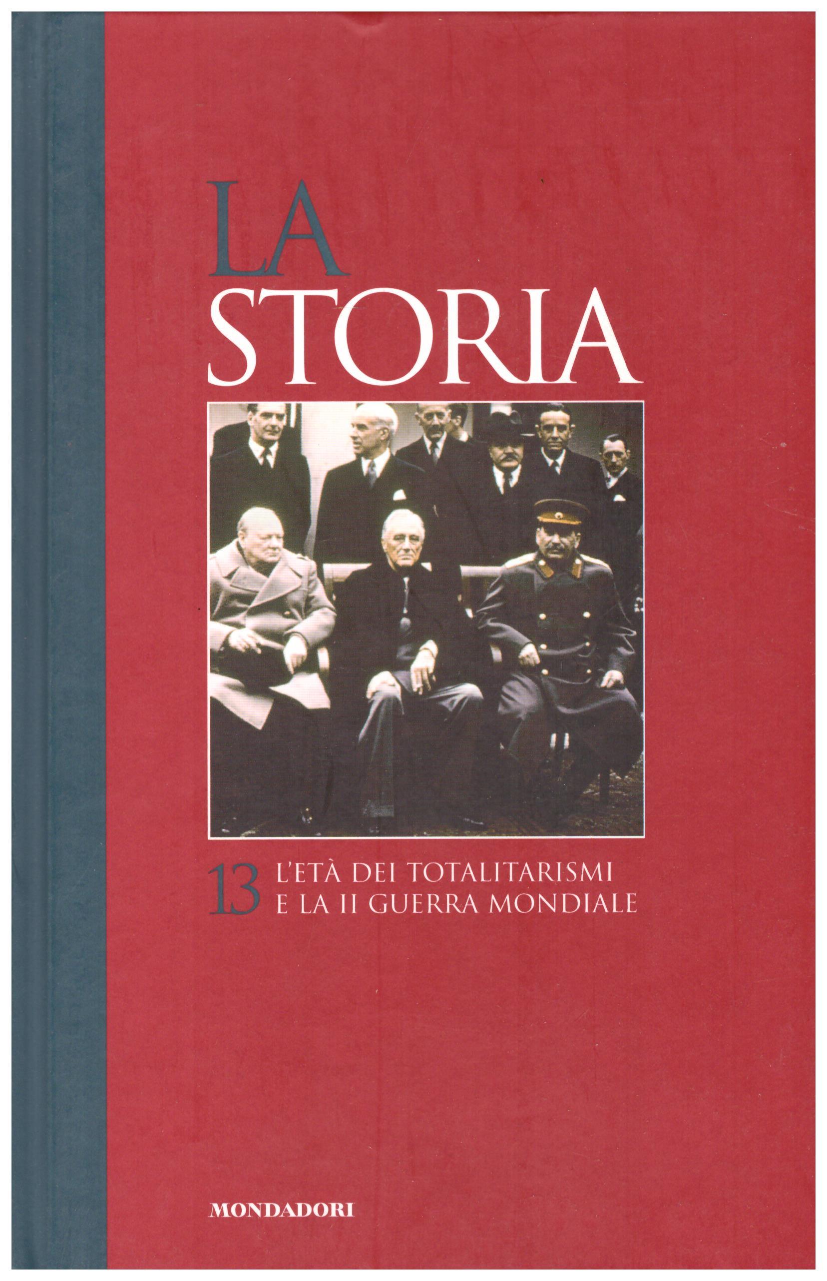Titolo: La storia 13    Autore: AA.VV.     Editore:  Mondadori