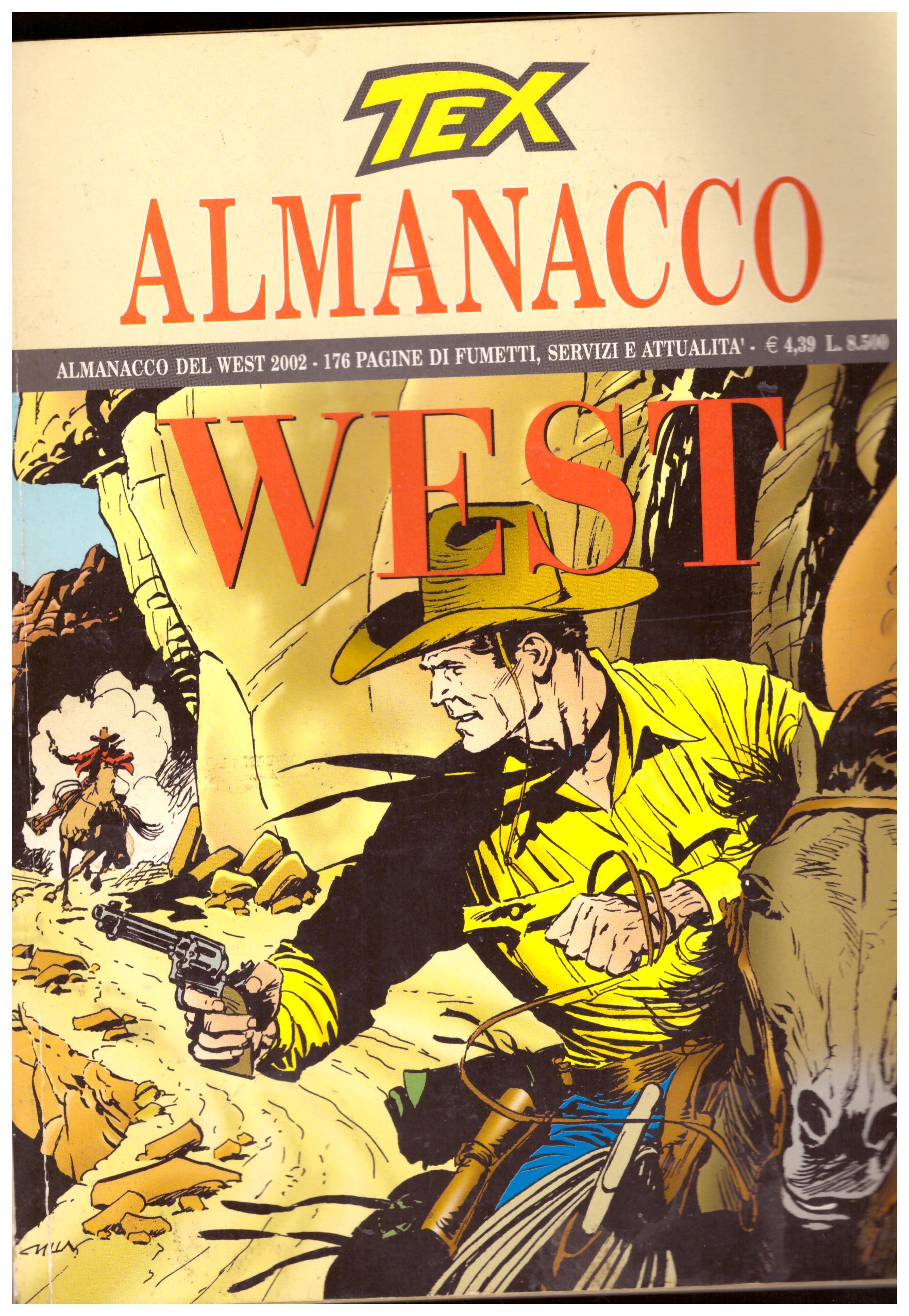 Titolo: Tex almanacco del west 2002 Autore: AA.VV.  Editore: sergio bonelli editore, 2002