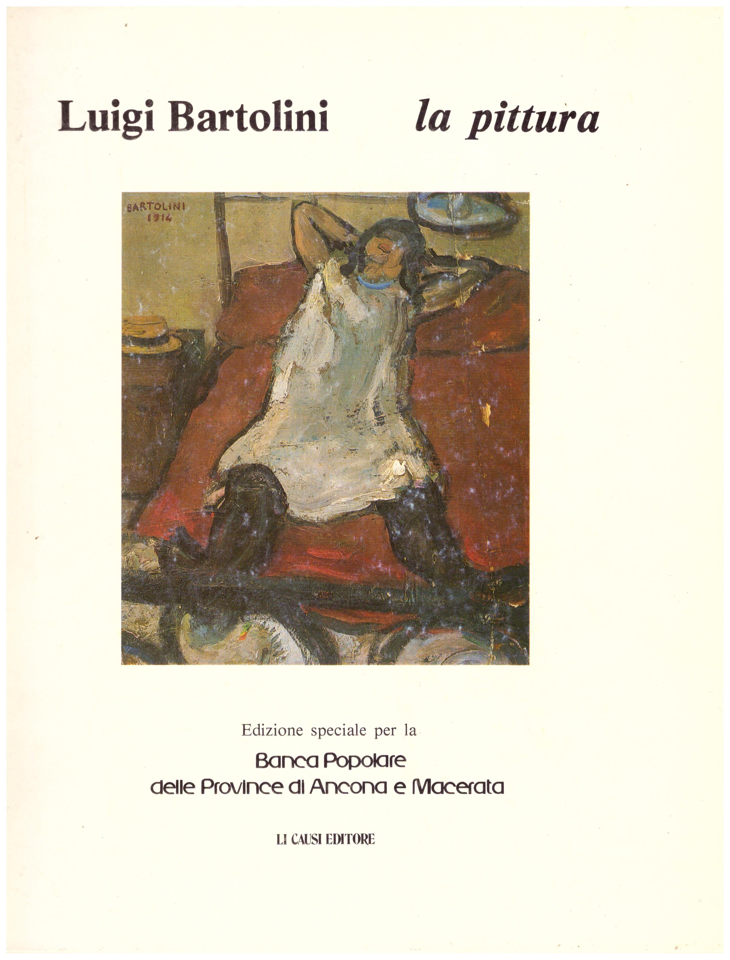 Titolo: La pittura     Autore: Luigi Bartolini      Editore: Li Causi Editore