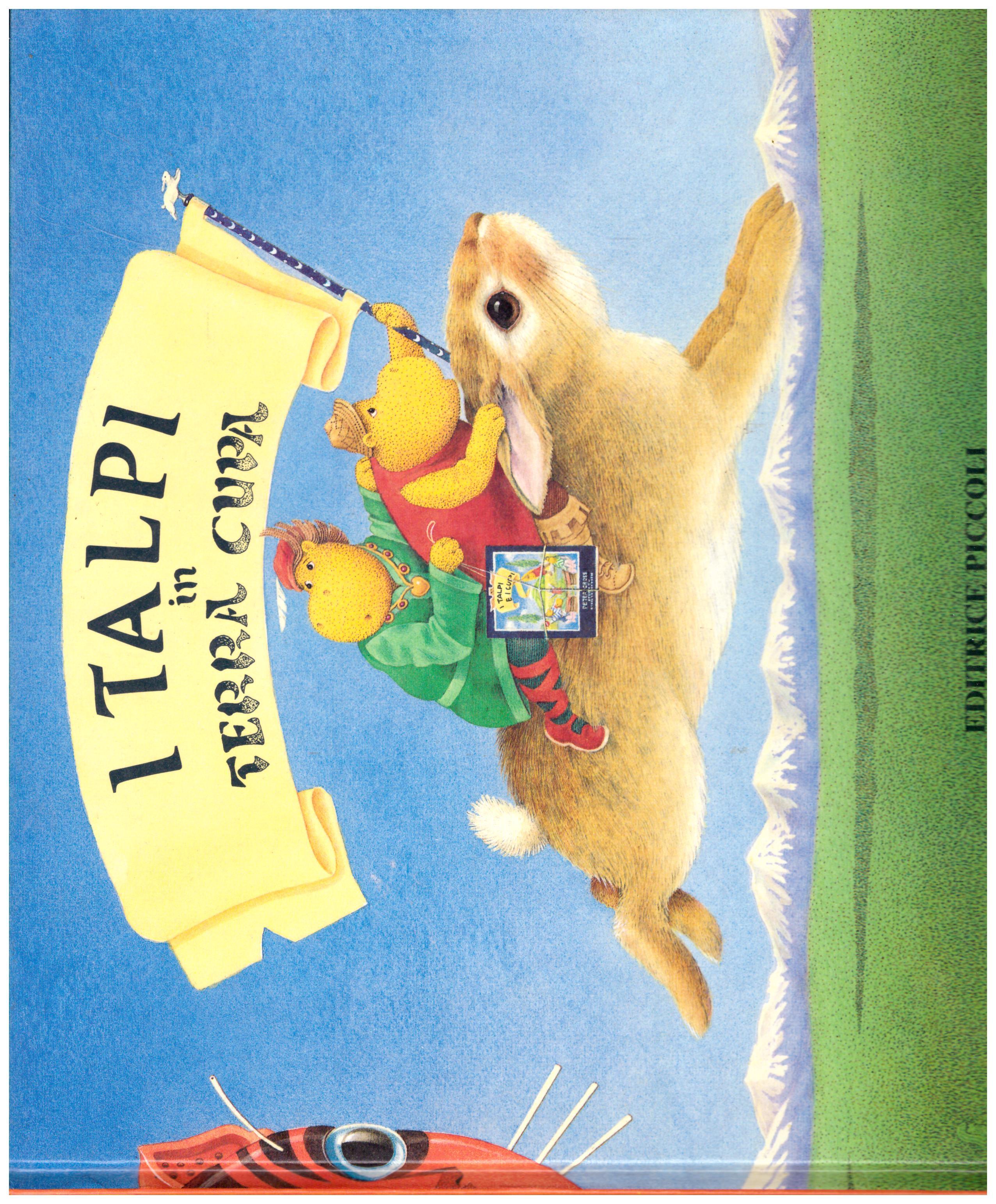 Titolo: I talpi in terra cupa Autore: AA.VV.  Editore: editrice piccoli, 1986