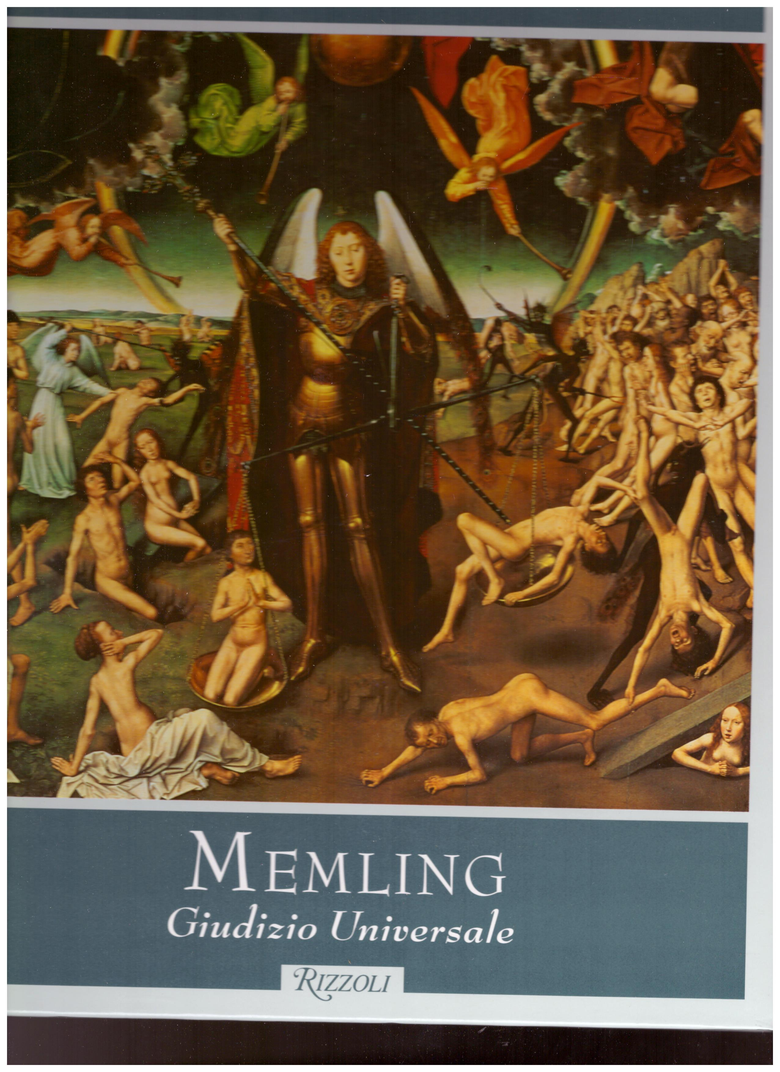 Titolo: Cento dipinti, Memling giudizio universale Autore : AA.VV.  Editore: Rizzoli