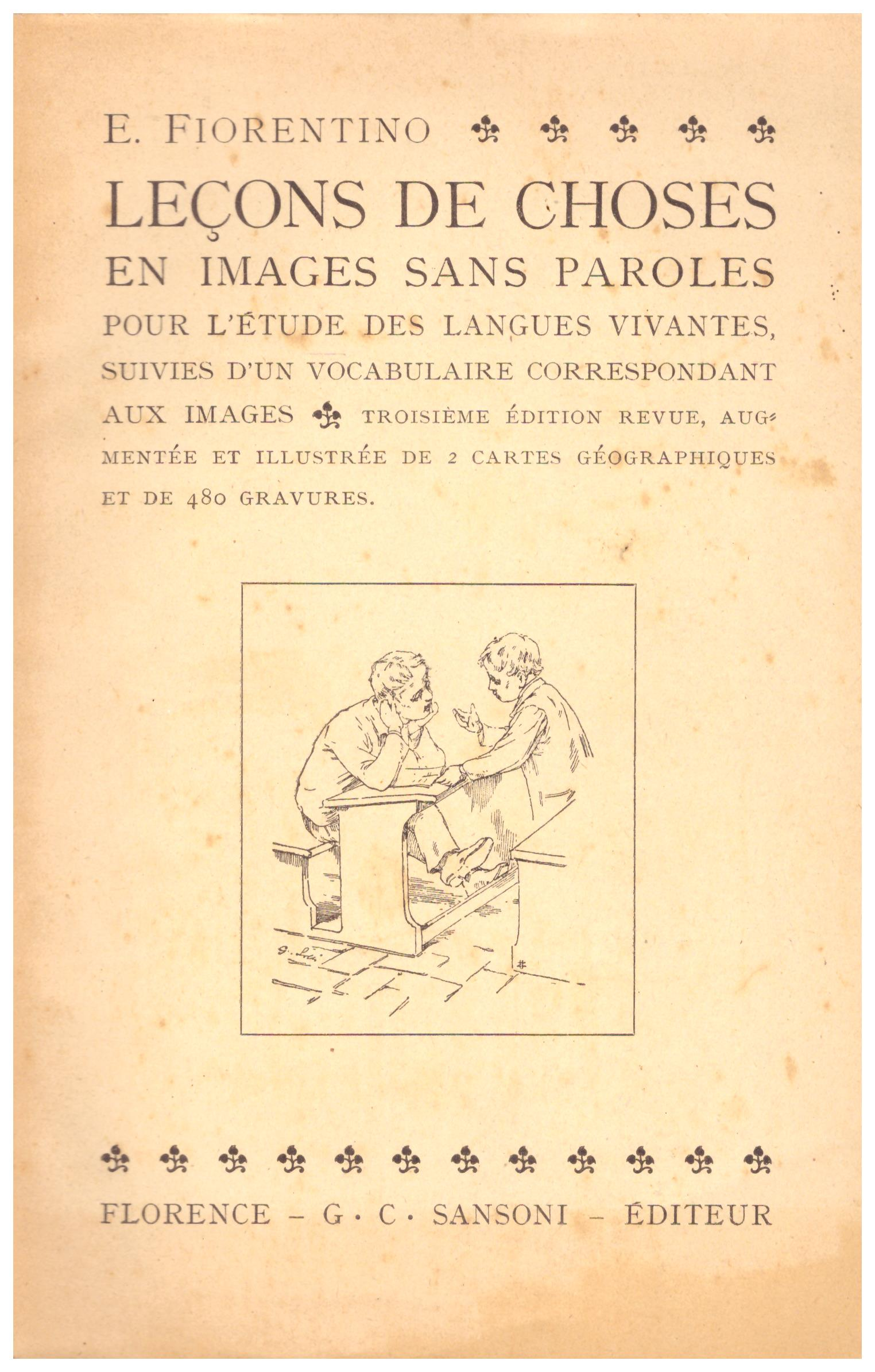 Titolo: Lecons de choses en images sans paroles    Autore: E. Fiorentino    Editore: Sansoni, Firenze 1931