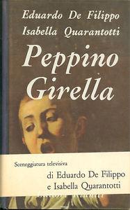 PEPPINO GIRELLA, DE FILIPPO EDUARDO e QUARANTOTTI ISABELLA
