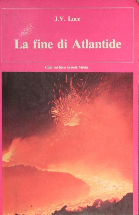 LA FINE DI ATLANTIDE, LUCE J.V.