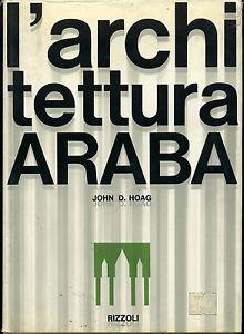 L'ARCHITETTURA ARABA, HOAG JOHN D.