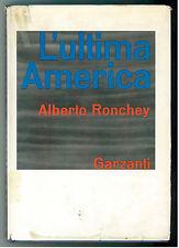 L'ULTIMA AMERICA, RONCHEY ALBERTO