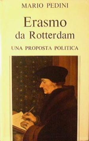 ERASMO DA ROTTERDAM, PEDINI MARIO