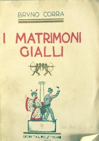 I MATRIMONI GIALLI, CORRA BRUNO