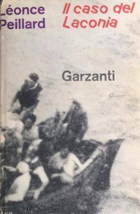 IL CASO DEL LACONIA, PEILLARD LEONCE