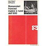 ROMANZIERI FRANCESI INGLESI E RUSSI DELL'800, AA.VV.