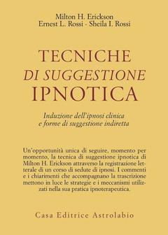 TECNICHE DI SUGGESTIONE IPNOTICA, AA.VV.
