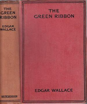 THE GREEN RIBBON, WALLACE EDGAR