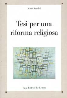 TESI PER UNA RIFORMA RELIGIOSA, VANNINI MARCO