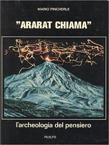 Ararat Chiama. L'archeologia del pensiero.