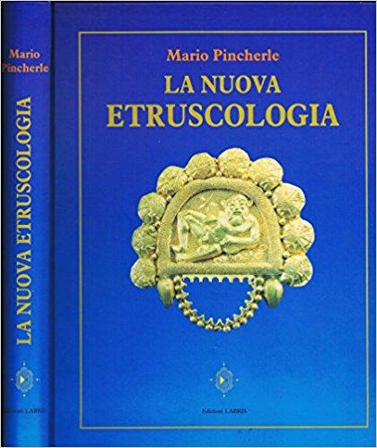 La nuova etruscologia.