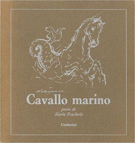 Cavallo Marino. Raccolta di poesie