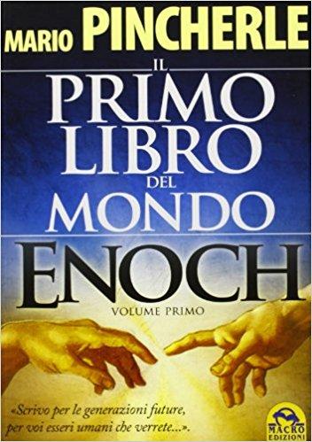 Enoch. Il primo libro del mondo: 2