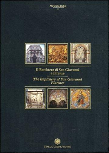 Titolo: Il Battistero di San Giovanni a Firenze Autore: AA.VV. Editore: Franco Cosimo Panini, 15 Gennaio 1994