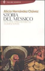 Titolo:Storia del Messico  Autore: Alicia Hernandez Chavez Editore:Tascabili Bompiani
