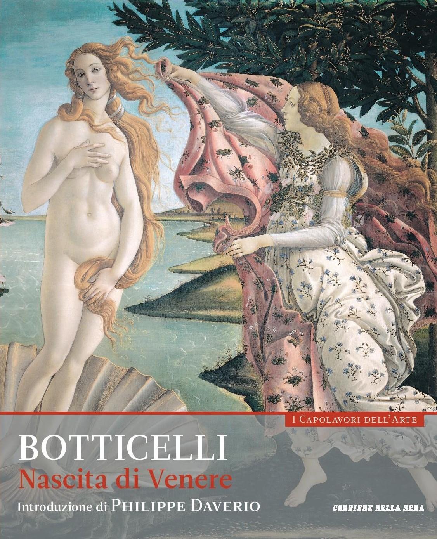 Nascita di Venere. Botticelli. Collana: I capolavori dell'arte, n. 1