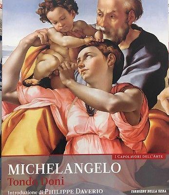 Tondo Doni. Michelangelo. Collana: I capolavori dell'arte, n. 4