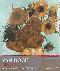 I Girasoli. Van Gogh. Collana: I capolavori dell'arte, n. 5